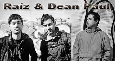 Raíz & Dean Paul